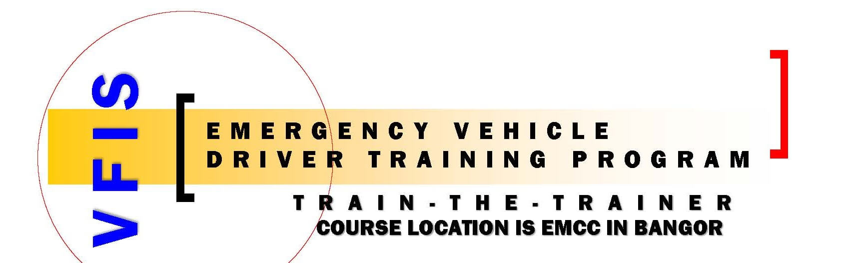 VFIS Emergency Vehicle Driver Training Train-the-Trainer Program held at EMCC Bangor